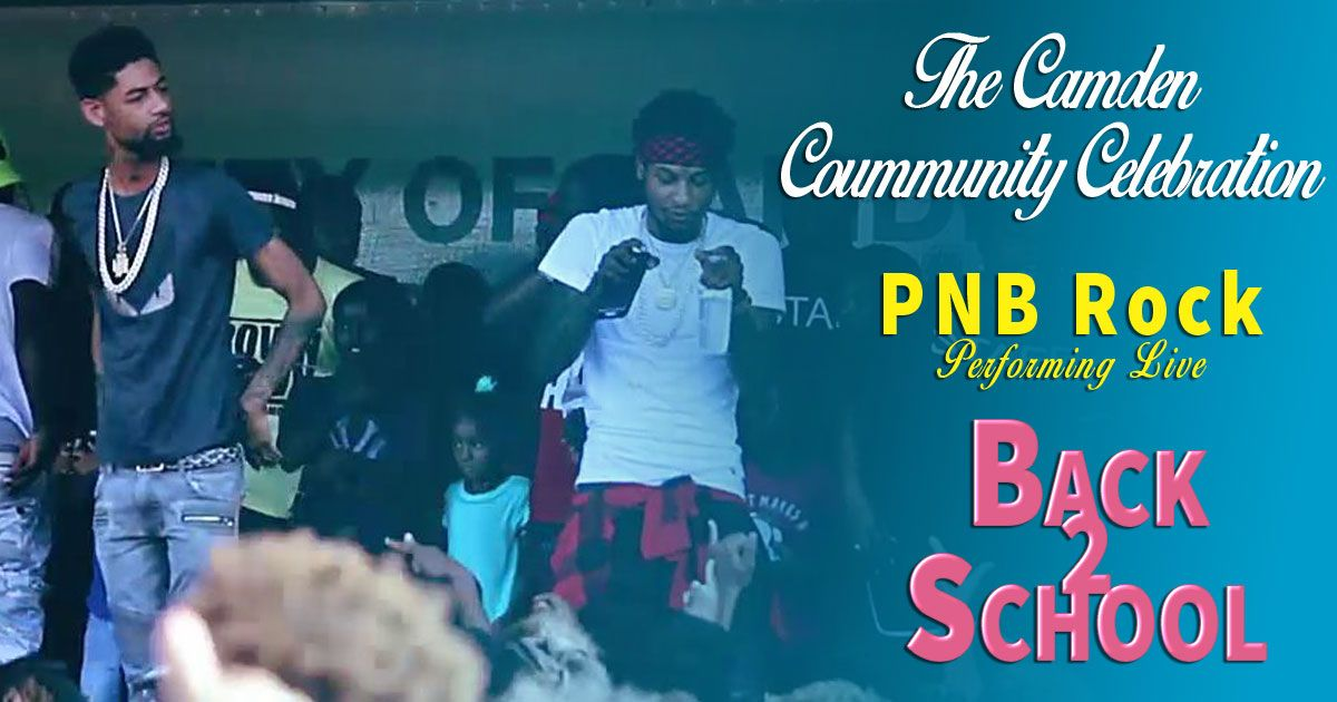 PNB ROCK, philly, hip hop, live, live performance, back to school, camden, staley park, city of camden, board of education